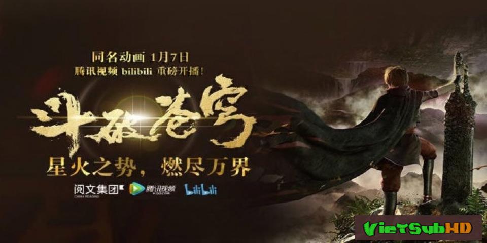 Phim Đấu Phá Thương Khung Hoàn Tất (12/12) VietSub HD | Fights Break Sphere 2017