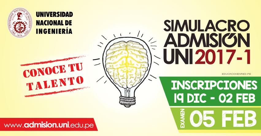 UNI: SIMULACRO ADMISIÓN 2017-1 (Examen 5 Febrero) Inscripciones Universidad Nacional de Ingeniería - www.admision.uni.edu.pe