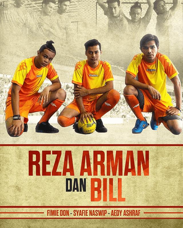 Reza, Arman dan Bill