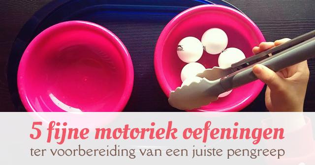 Zeer 5 fijne motoriek oefeningen ter voorbereiding van een juiste #DY14