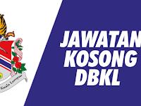 Jawatan Kosong di Dewan Bandaraya Kuala Lumpur DBKL - Gaji RM3,630.00 - RM7,924.00