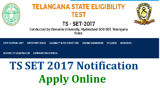 TS SET/Telangana State Eligibility Test 2017 Notification Apply Online | Telangana SET 2017 Notification issued | Eligibility for TSSET-2017 | Important Dates for Telanganaset of 2017 | Fee Structure for Telangana SET 2017 | Download Complete details like Eligibility, Scheme of Exmaintion Date of Examination Apply Online Dates Syllabus Brouchure and Examination Centres and Process to Submission of Application Online tsset-telangana-state-eligibility-test-notification-2017-apply-online-download-hall-tickets