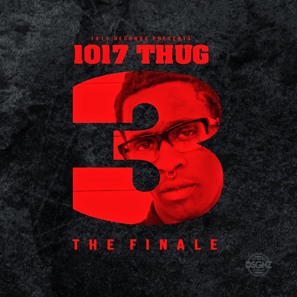 Young Thug - 1017 Thug 3 the Finale Cover