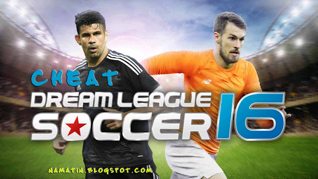 Cheat Dream League Soccer 16 Terbaru