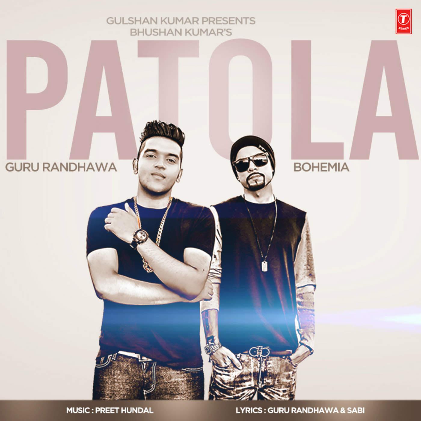 Guru Randhawa - Patola (feat. Bohemia) - Single