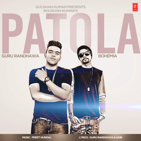 Guru Randhawa - Patola (feat. Bohemia) - Single Cover
