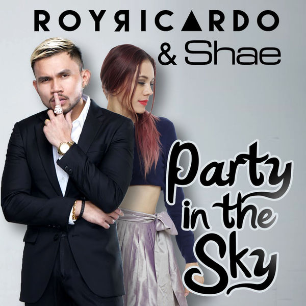 Roy Ricardo & Shae - Party In The Sky