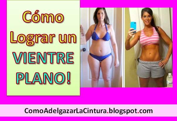 Como adelgazar la cintura en una semana reducir la cintura vientre plano mujer - Como adelgazar en dos meses ...