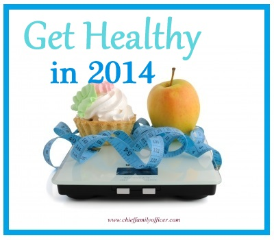 Get Healthy in 2014 with chieffamilyofficer.com