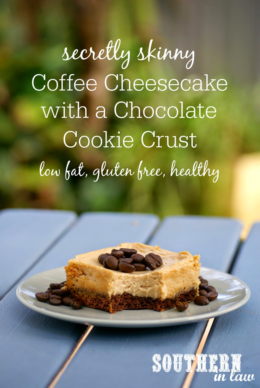 Secretly Skinny Coffee Cheesecake Recipe with a Chocolate Cookie Crust - low fat, gluten free, low sugar, high protein