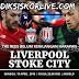 Prediksi Sepak Bola Liga Inggris | Liverpool vs Stoke City
