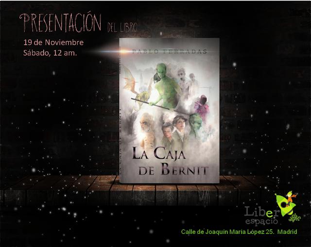 presentación, La caja de Bernit, Literatura fantástica juvenil, Pablo Ferradas