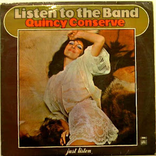 Quincy Conserve ‎– Listen To The Band 1970
