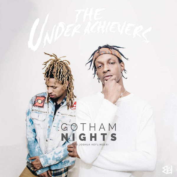 The Underachievers - Gotham Nights - Single Cover