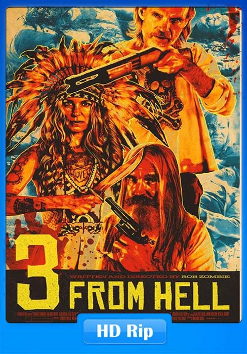 3 From Hell 2019 Unrated 720p HDRip Hindi Dual Audio x264 | 480p 300MB | 100MB HEVC Poster