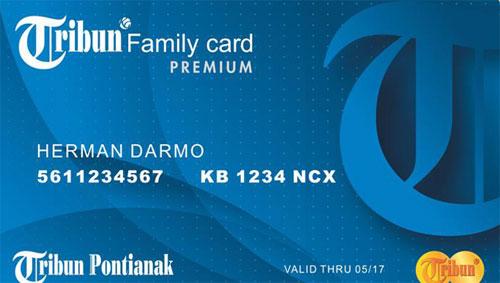 Tribun Family Card Premium.  Program inovasi dari Tribun Pontianak