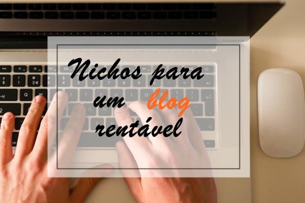 Nichos para um blog rentável