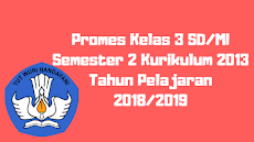 Promes Kelas 3 SD/MI Semester 2 Kurikulum 2013 Tahun Pelajaran 2018/2019