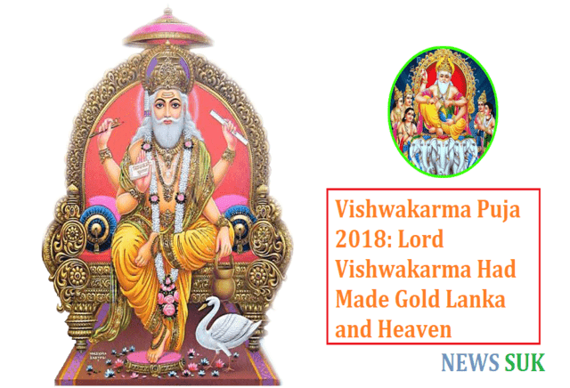 Vishwakarma Puja 2018 Lord Vishwakarma had made gold Lanka and heaven