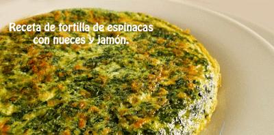 Receta de tortilla de espinacas con nueces y jamòn✅recurso natural de vitaminas, fibras y minerales, aporta pocas calorías, antioxidante que nos protege del daño celular,