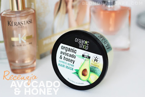Maska do włosów Organic Shop Awokado i Miód | Recenzja - czytaj dalej »