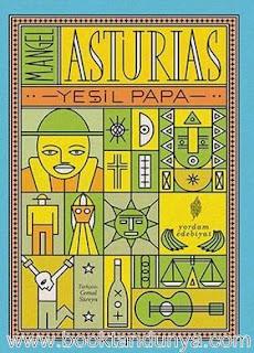 Miguel Angel Asturias  - Muz Üçlemesi - 2- Yeşil Papa