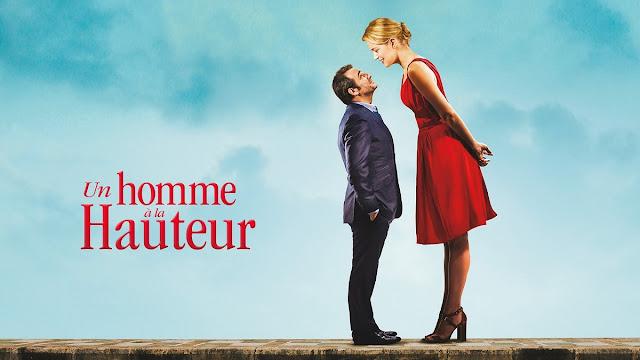 CINE ΣΕΡΡΕΣ, Un homme à la hauteur, Up for Love (2016), Laurent Tirard, Jean Dujardin, Virginie Efira, Cédric Kahn,