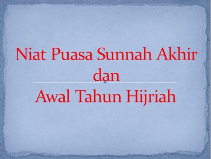 Niat Puasa Sunnah Akhir dan Awal Tahun Hijriah
