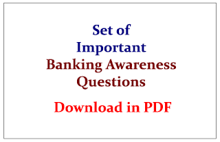 Set of Important Banking Awareness Questions for upcoming IBPS Clerk Exams 2015 Download in PDF