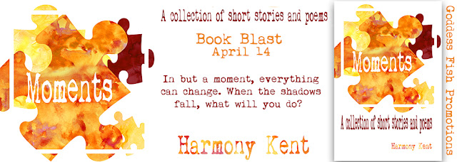 http://goddessfishpromotions.blogspot.com/2017/04/book-blast-moments-by-harmony-kent.html