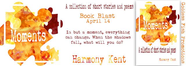 http://goddessfishpromotions.blogspot.com/2017/04/book-blast-moments-by-harmony-kent.html