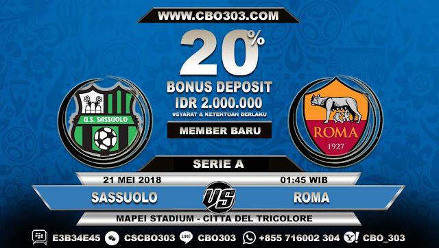 Prediksi Bola Sassuolo VS Roma 21 Mei 2018