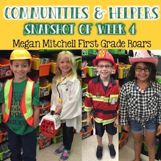 Communities & Community Helpers Snapshot of Week 5 - First Grade Roars