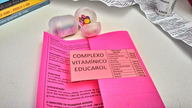 Atividades Pedagógicas, Escola, Medicamento, Mensagens, Motivação, Professora, Reunião, Vitaminas, Educação, Educarol, Confete, chocolate