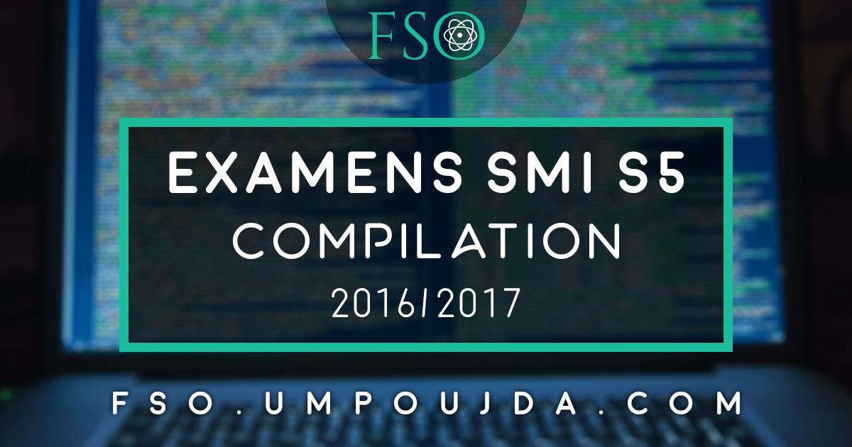 "SMI S5 : Examen Corrigé ""Compilation"" 2017/2018"