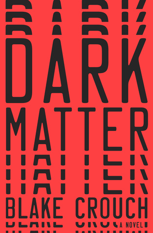 https://www.goodreads.com/book/show/27833670-dark-matter