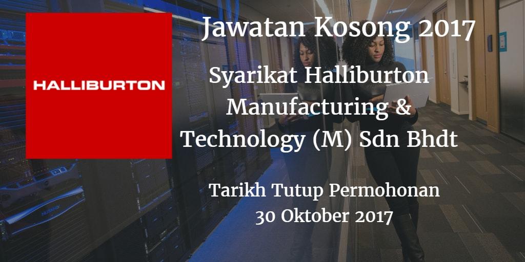 Jawatan Kosong Syarikat Halliburton Manufacturing & Technology (M) Sdn Bhd 30 Oktober 2017