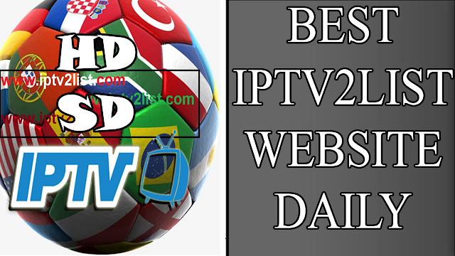 Best iptv2list Website Free M3U M3U8 PLAYLIST EVERYDAY