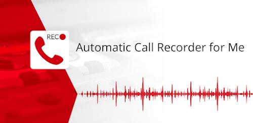 تسجيل المكالمات بسهولة في تطبيق Automatic Call Recorder