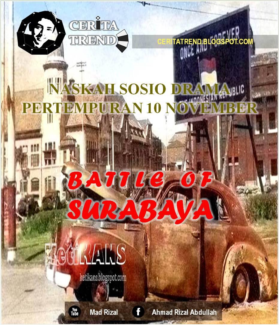 Naskah Sosio Drama Battle Of Surabaya Tugas Sma