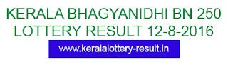 Bhagyanidhi BN 250 lottery result 12-8-2016, Kerala lottery result today Bhagyanidhi BN-250, Bhagyanidhi Lottery result BN 250, Kerala lotteries Bhagyanidhi BN250, Malayalam result 12/8/2016, Bhagyanidhi_BN250 lottery kerala