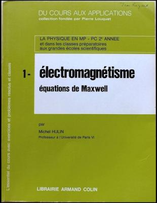 Télécharger Du Cours Aux Applications : Tome 1, Electromagnétisme, Équations de Maxwell - Armand Colin gratuitement