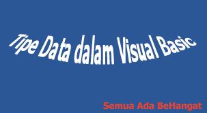 Tipe Data dalam Visual Basic