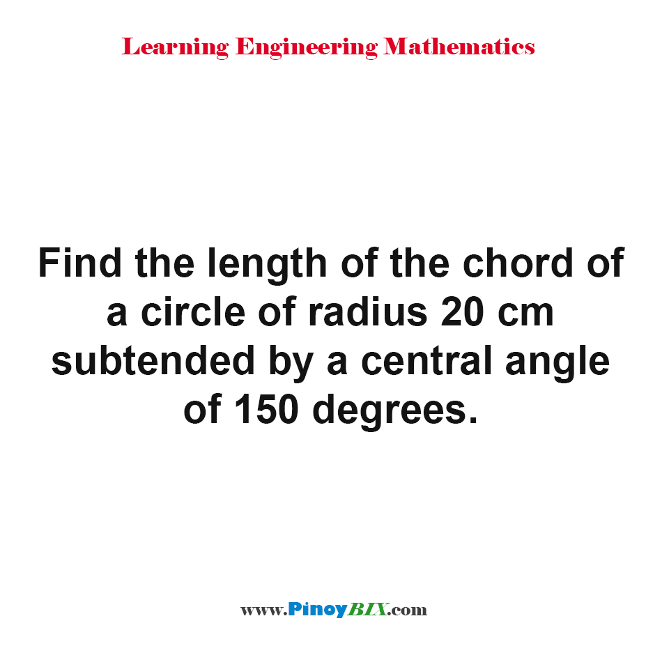 Find the length of the chord of a circle given the radius and subtended by central angle