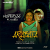 DOWNLOAD MP3: ARABATA - HOPERISE ft K-Solo || @hoperise4u @OBAKSOLO)