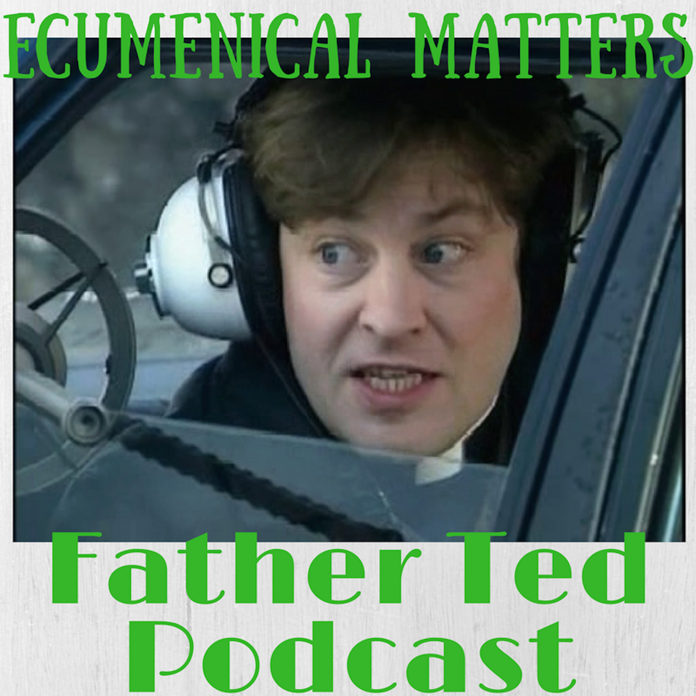 Episode 16 Flight Into Terror Ecumenical Matters The Father Ted