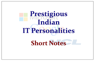 Prestigious Indian IT Personalities- Short Notes