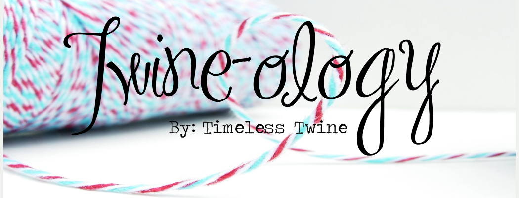 Twineology by: Timeless Twine
