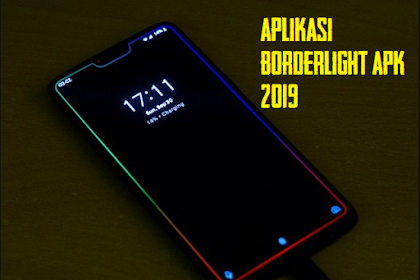 Download Aplikasi Border Light APK 2019, Biar Gadget Makin Cantik