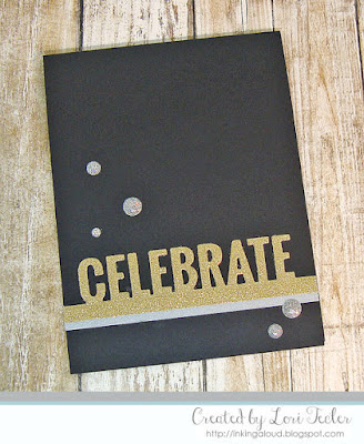 Celebrate card-designed by Lori Tecler/Inking Aloud-dies from My Favorite Things